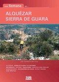 ALQUEZAR/ SIERRA DE GUARA. ALQUÉZAR, SIERRA DE GUARA Y SU ENTORNO, NATURALEZA, HISTORIA, TRADIC