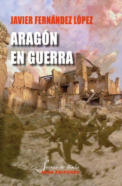 ARAGÓN EN GUERRA.