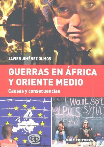 GUERRAS EN ÁFRICA Y ORIENTE MEDIO. CAUSAS Y CONSECUENCIAS.
