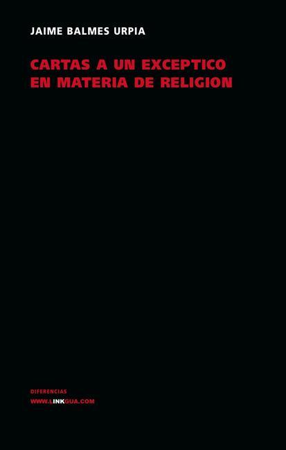 CARTAS A UN EXCÉPTICO EN MATERIA DE RELIGIÓN
