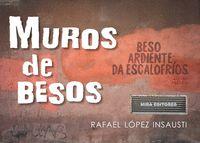 MUROS DE BESOS.