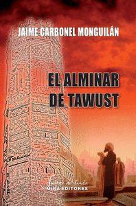 EL ALMINAR DE TAWUST.