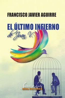 EL ÚLTIMO INFIERNO DE JUAN V..