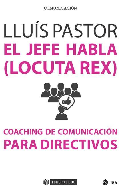 JEFE HABLA LOCUTA REX COACHING DE COMUNICACION PARA DIRECTI.