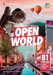 OPEN WORLD PRELIMINARY.  ENGLISH FOR SPANISH SPEAKERS. STUDENT´S BOOK WITHOUT AN.