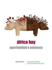 ÁFRICA HOY. OPORTUNIDAD O AMENAZA