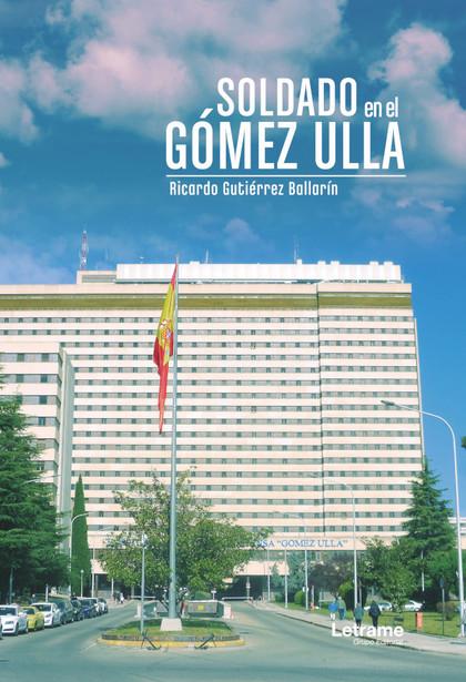 SOLDADO EN EL GÓMEZ ULLA.
