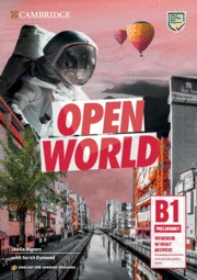 OPEN WORLD B1 (PRELIMINARY). WORKBOOK WITHOUT ANSWERS AND DOWNLOADABLE AUDIO