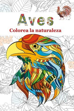 AVES. COLOREA LA NATURALEZA