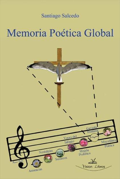 MEMORIA POÉTICA GLOBAL : OBRAS COMPLETAS