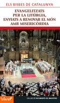 EVANGELITZATS PER LA LITÚRGIA, ENVIATS A RENOVAR EL MÓN AMB MISERICÒRDIA