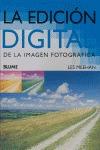 LA EDICIÓN DIGITAL DE LA IMAGEN FOTOGRÁFICA