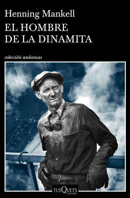 EL HOMBRE DE LA DINAMITA.