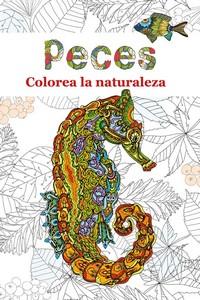 PECES. COLOREA LA NATURALEZA