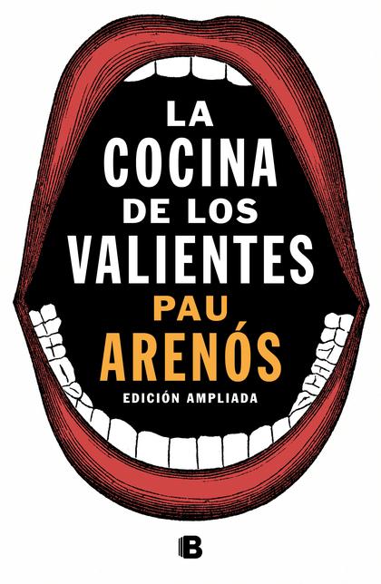 LA COCINA DE LOS VALIENTES (EDICIÓN ACTUALIZADA).