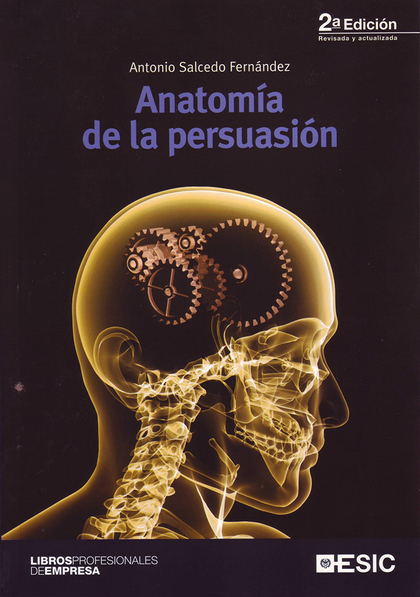 ANATOMÍA DE LA PERSUASIÓN.