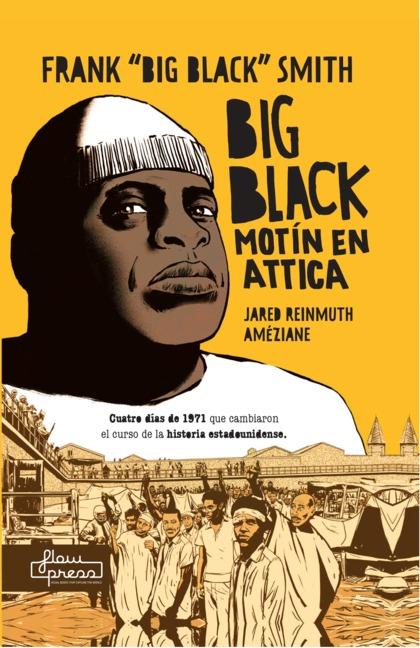 BIG BLACK MOTÍN EN ATTICA.