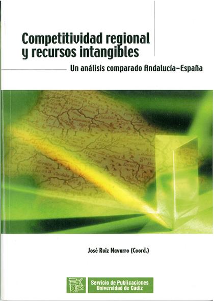 COMPETITIVIDAD REGIONAL Y RECURSOS INTANGIBLES: UN ANÁLISIS COMPARADO