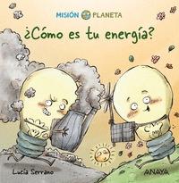 ¿CÓMO ES TU ENERGÍA?. MISIÓN PLANETA