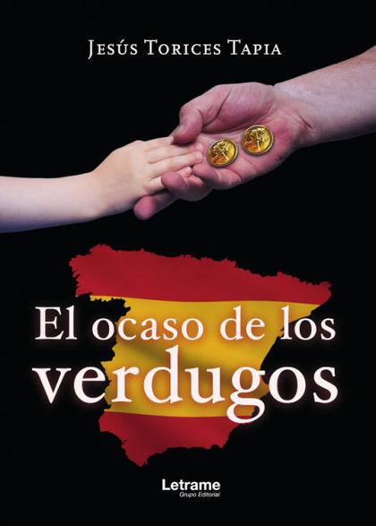 EL OCASO DE LOS VERDUGOS.