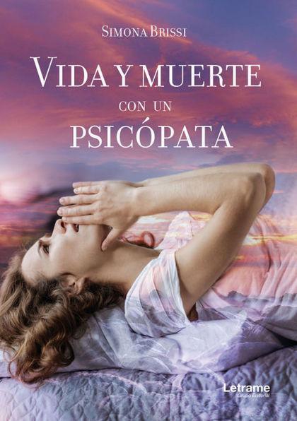 VIDA Y MUERTE CON UN PSICÓPATA.