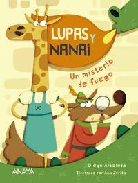 LUPAS Y NANAI. UN MISTERIO DE FUEGO.
