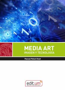 MEDIA ART IMAGEN Y TECNOLOGÍA