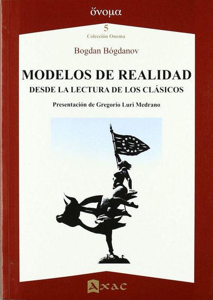 MODELOS DE REALIDAD. DESDE LA LECTURA A LOS CLASICOS