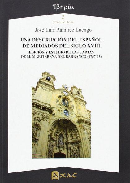 UNA DESCRIPCIÓN DEL ESPAÑOL DE MEDIADOS DEL SIGLO XVIII. EDICIÓN Y ESTUDIO DE LAS CARTAS DE M.