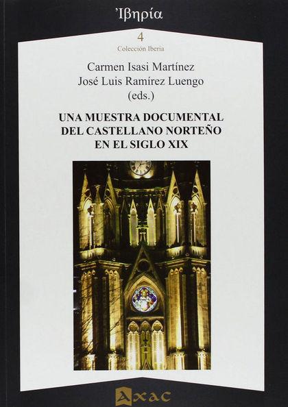 UNA MUESTRA DOCUMENTAL DEL CASTELLANO NORTEÑO EN EL SIGLO XIX