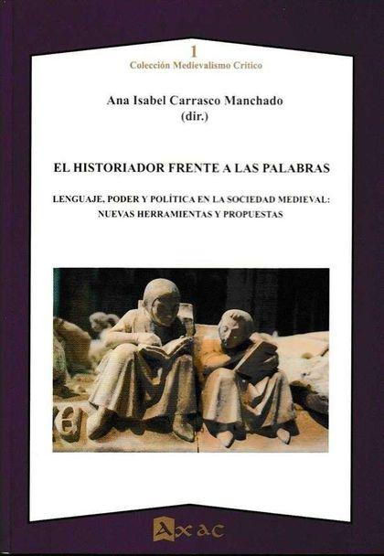 HISTORIADOR FRENTE A LAS PALABRAS, EL..