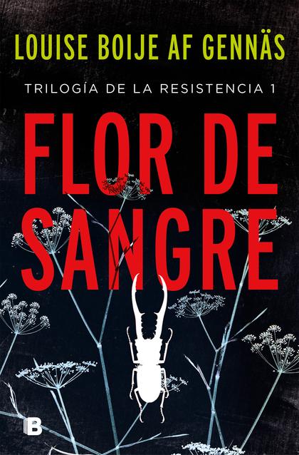 FLOR DE SANGRE.