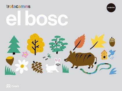EL BOSC 4 ANYS TROTACAMINS.
