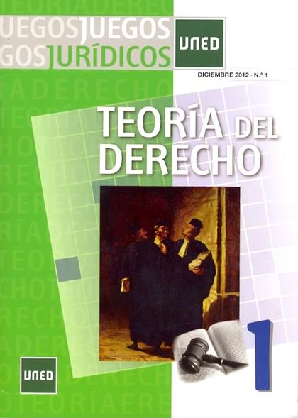 JUEGOS JURÍDICOS : TEORÍA DEL DERECHO 1
