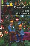 LA HORA DE LOS MONOS