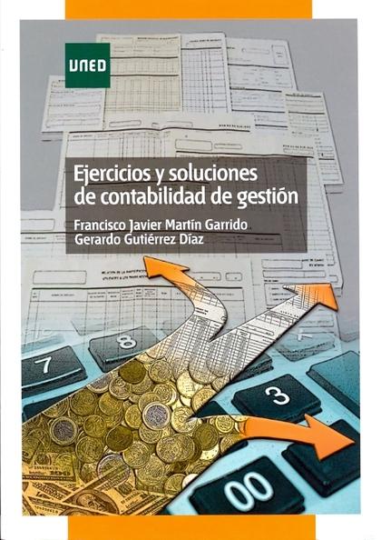EJERCICIOS Y SOLUCIONES DE CONTABILIDAD DE GESTIÓN.