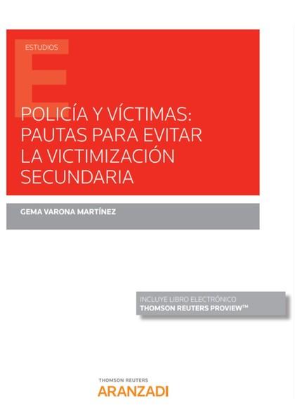 POLICÍA Y VÍCTIMAS: PAUTAS PARA EVITAR LA VICTIMIZACIÓN SECUNDARIA.