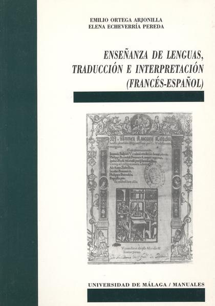 ENSEÑANZAS LENGUAS TRADUCCION INTERPRETACION (FRANCES-ESPAÑOL)