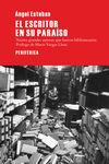 EL ESCRITOR EN SU PARAÍSO : TREINTA GRANDES AUTORES QUE FUERON BIBLIOTECARIOS
