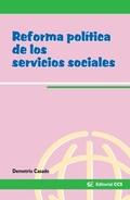 REFORMA POLÍTICA DE LOS SERVICIOS SOCIALES
