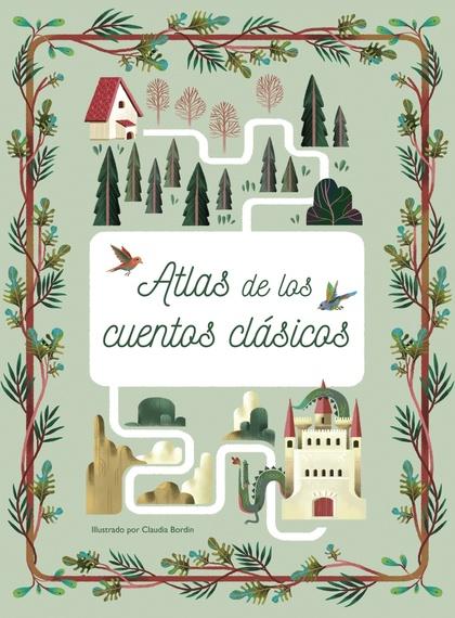 ATLAS DE LOS CUENTOS CLÁSICOS.