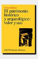EL PATRIMONIO HISTORICO Y ARQUEOLOGICO VALOR Y USO