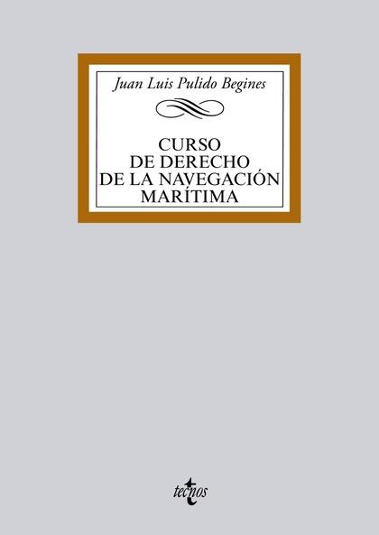 CURSO DE DERECHO DE LA NAVEGACIÓN MARÍTIMA.