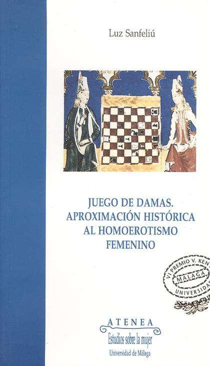 Juegos de damas aproximación histórica al homoerotismo femenino
