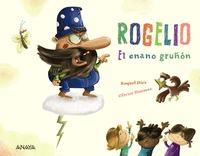 ROGELIO EL ENANO GRUÑÓN.