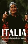 ITALIA: RECETAS Y COSTUMBRES DE SUS REGIONES