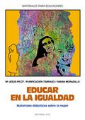 EDUCAR EN LA IGUALDAD: MATERIALES DIDÁCTICOS SOBRE LA MUJER