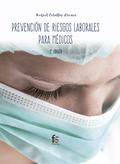 PREVENCIÓN DE RIESGOS LABORALES PARA MÉDICOS 2ªEDICCION.