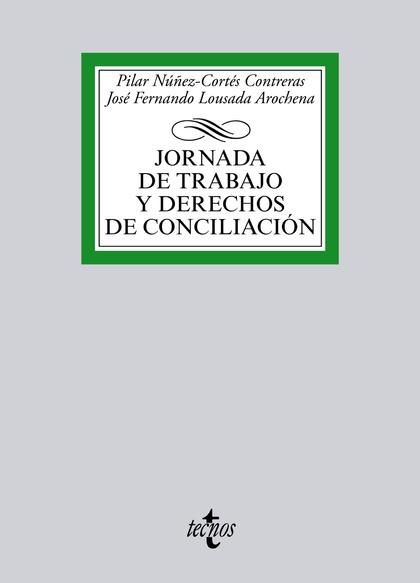 JORNADA DE TRABAJO Y DERECHOS DE CONCILIACIÓN.