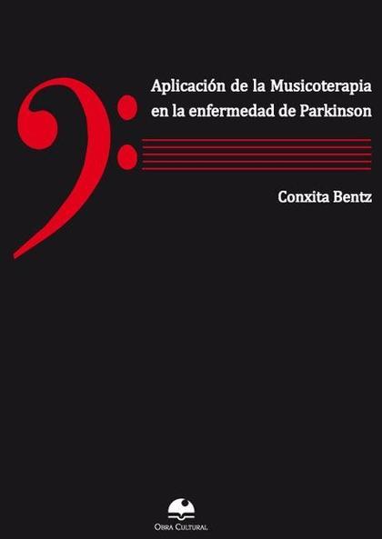 APLICACIÓN DE LA MUSICOTERAPIA EN LA ENFERMEDAD DE PARKINSON